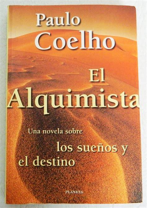 el alquimista una fabula 0062511408 mil libros el alquimista de paulo coelho libros una aventura de letras books