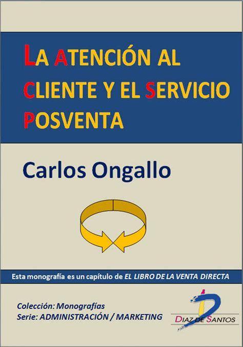 servicio clientes el corte ingles la atenci 243 n al cliente y el servicio postventa ebook