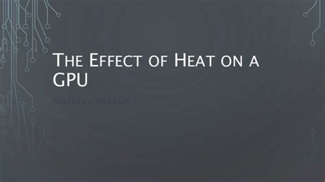 The Rebound Effect In Home Heating the effect of heat on a gpu