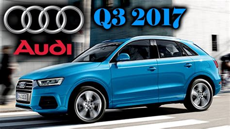 audi q3 price in india audi q3 2017 launched in india prices 34 2 lakh launch