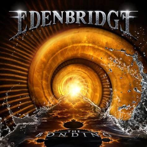 edenbridge the bonding album details revealed blabbermouth net