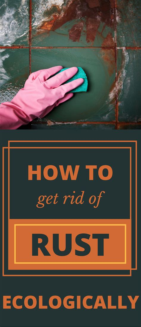 how to get rid of rust in bathroom how to get rid of rust