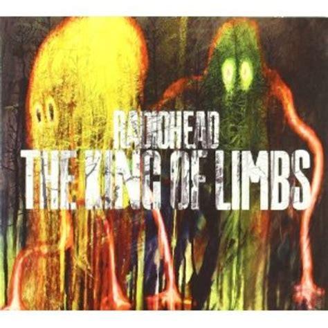radiohead best album radiohead the king of limbs 50 best albums of 2011
