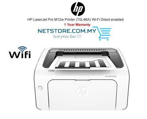 Printer Hp M12w hp laserjet pro m12w printer t0l46a end 4 10 2019 9 15 pm