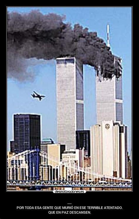 imagenes fuertes atentado torres gemelas im 225 genes y carteles de atentado pag 6 desmotivaciones