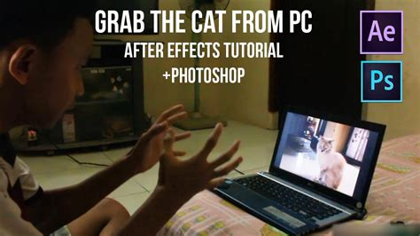 Tutorial After Effect Zach King | after effects tutorial grab the cat from pc 4 zach