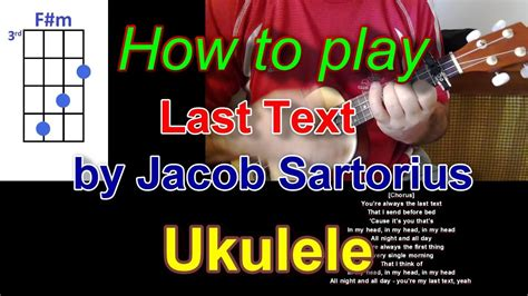 Ukulele By Jacob how to play last text by jacob sartorius ukulele and