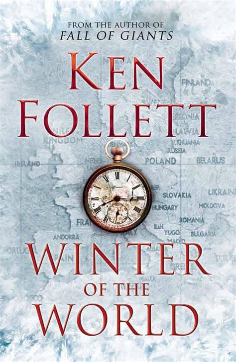 Winter Of The World Ken Follett Ebook fall of giants the century trilogy de ken follet if is dead