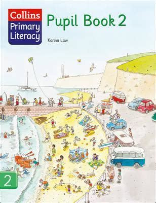 libro collins primary literacy collins primary literacy pupil book 2 karina law 9780007226962