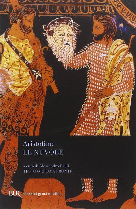 the book of testo best read aristofane le nuvole testo greco a fronte