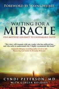 A Miracle waiting for a miracle book by cyndi peterson md