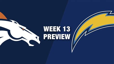 broncos vs chargers live free broncos vs chargers preview week 13 nfl
