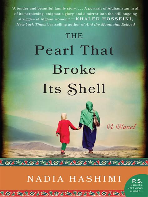 the pearl that broke its shell a novel by nadia hashimi the pearl that broke its shell navy general library program downloadable books music video