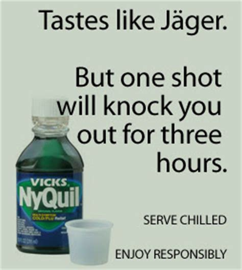 Nyquil Meme - nyquil and alcohol drink