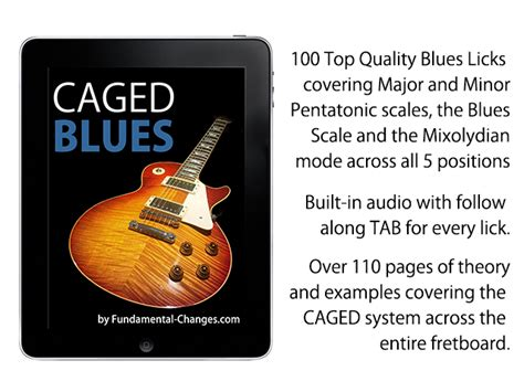 100 classic blues licks for guitar learn 100 blues guitar licks in the style of the worldâ s 20 greatest players books caged blues leafcutter studios
