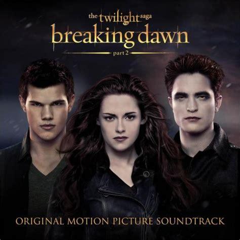 twilight saga breaking dawn part 1 cd cover breaking dawn part 2 soundtrack album art released