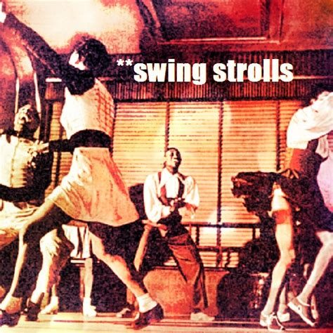 swing music playlist 8tracks radio swing strolls 8 songs free and music