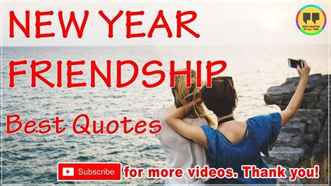 top 25 new year friendship quotes best friendship quotes