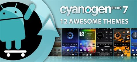 cyanogenmod themes apk download top 10 best custom roms for your android device 2014