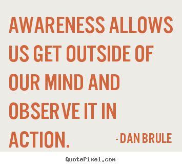 awareness quotes awareness sayings and quotes quotesgram