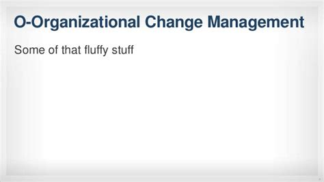 Mba Organizational Change Management by I Built It And They Didn T Come A Technology Adoption Saga
