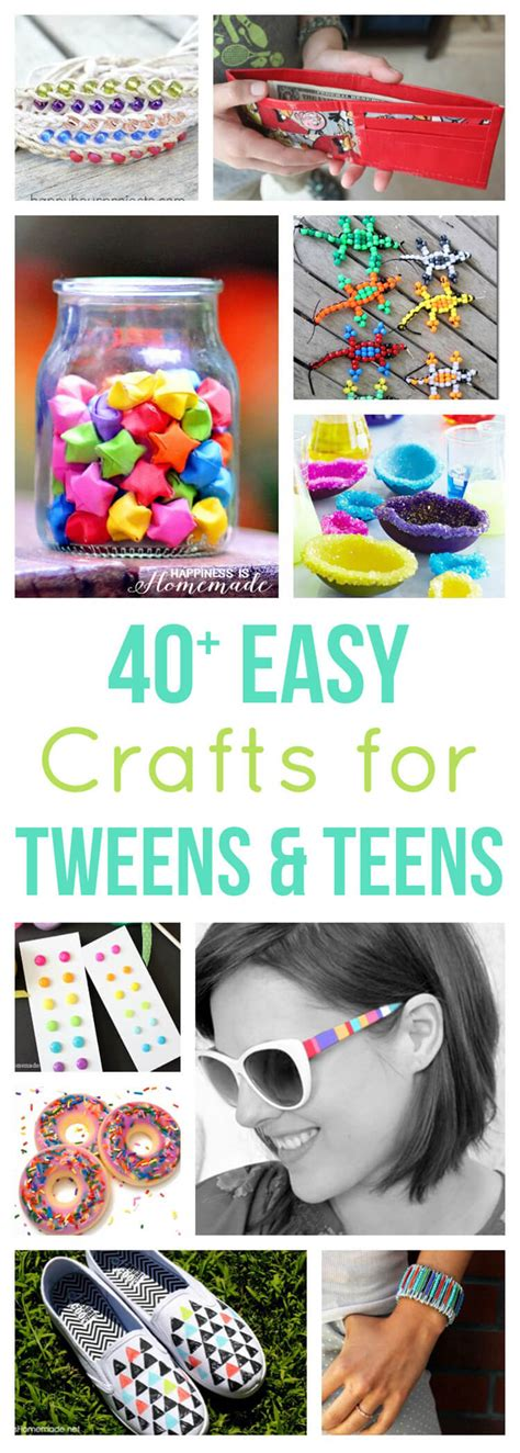 craft projects for tweens 40 easy crafts for tweens happiness is