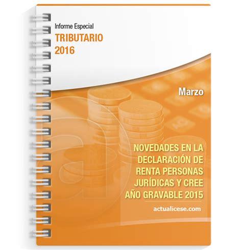 ayuda renta ano gravable 2015 informe especial tributario novedades en la declaraci 243 n