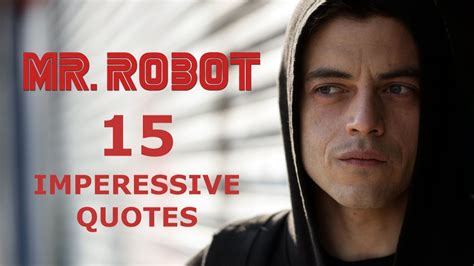 famous quotes mr t quotes 15 impressive mr robot quotes youtube
