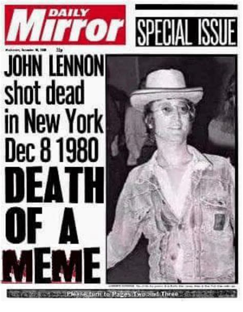 New Memes Daily - daily john lennon shot dead in new york dec 81980 death of