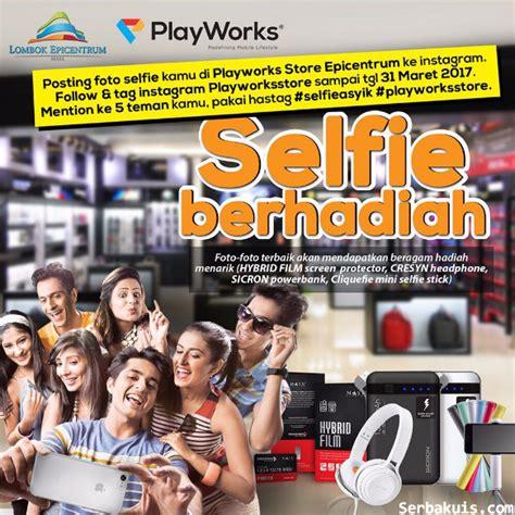 Tongsis Dan Powerbank b kuis lomba foto selfie playworks berhadiah headphone cresyn powerbank sicron tongsis dll