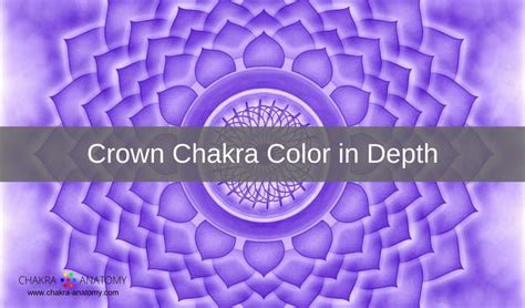 crown chakra color crown chakra color meanings