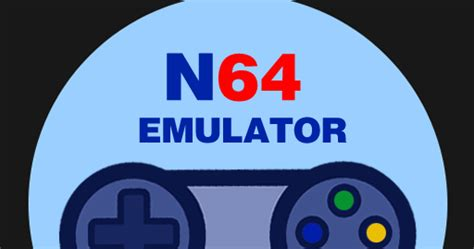 best n64 emulator for android n64 frequently asked questions faq android emulator n64 psp snes nes gbc