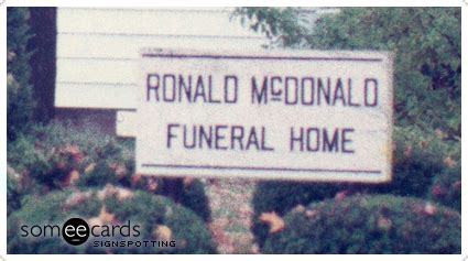 signspotting signs ronald mcdonald funeral home