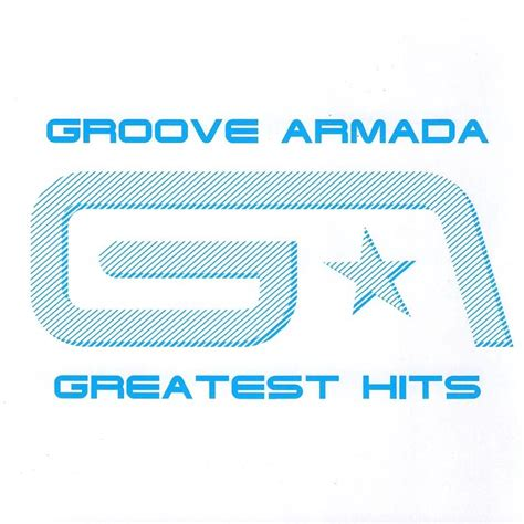 house music greatest hits greatest hits groove armada mp3 buy full tracklist