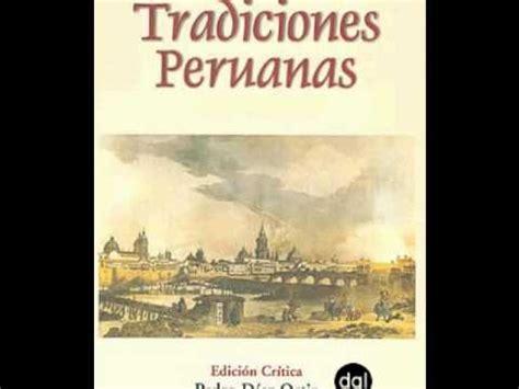 ricardo palma wikipedia the free encyclopedia tradiciones peruanas youtube