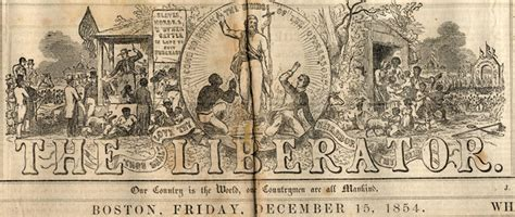 The Liberator by Social Movements And Influential In The Antebellum
