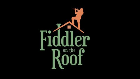 on the roof fiddler on the roof minnesotaplaylist com