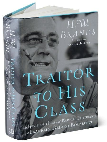 Fdr Traitor To His Class Haysville Community Library