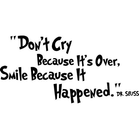 Dr Seuss Don T Cry Quotes