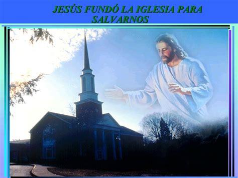 quien fundo la iglesia catolica jesus fundo la iglesia