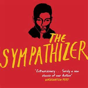 the sympathizer the sympathizer by viet thanh nguyen books and arts abc radio national australian
