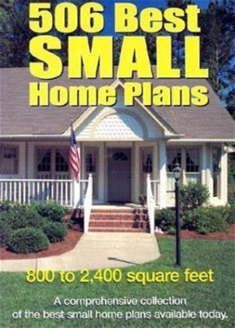 Small Home Plans Book 506 Best Small Home Plans By Garlinghouse Company