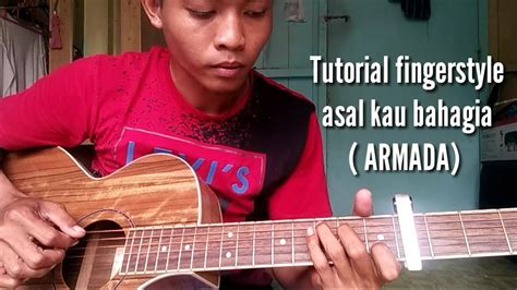 download video tutorial belajar gitar fingerstyle belajar gitar lagu armada asal kau bahagia fingerstyle