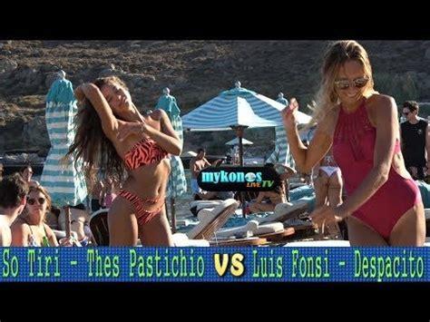 despacito english parody θες παστίτσιο despacito greek parody mykonos version