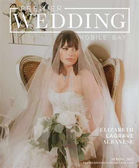 premier wedding mobile bay vol 2 2017 by premier