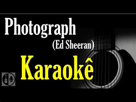 ed sheeran karaoke photograph ed sheeran karaok 234 viol 227 o guitar youtube