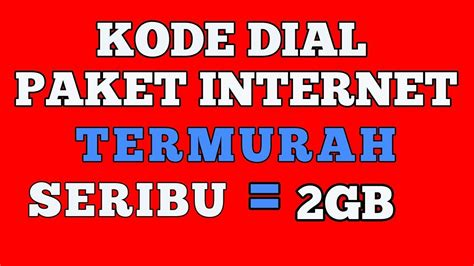 kode internet gratis telkomsel kode paket internet murah telkomsel 2018 youtube