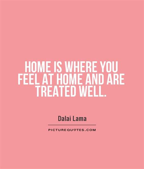 it feels homey quotes about feeling at home quotesgram
