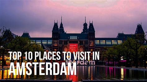 Best Mba Programs In Amsterdam by The Born Travelers Top 10 Places To Visit In Amsterdam