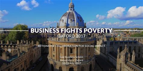 How To Get Into Oxford Mba by Business Fights Poverty Oxford 2017